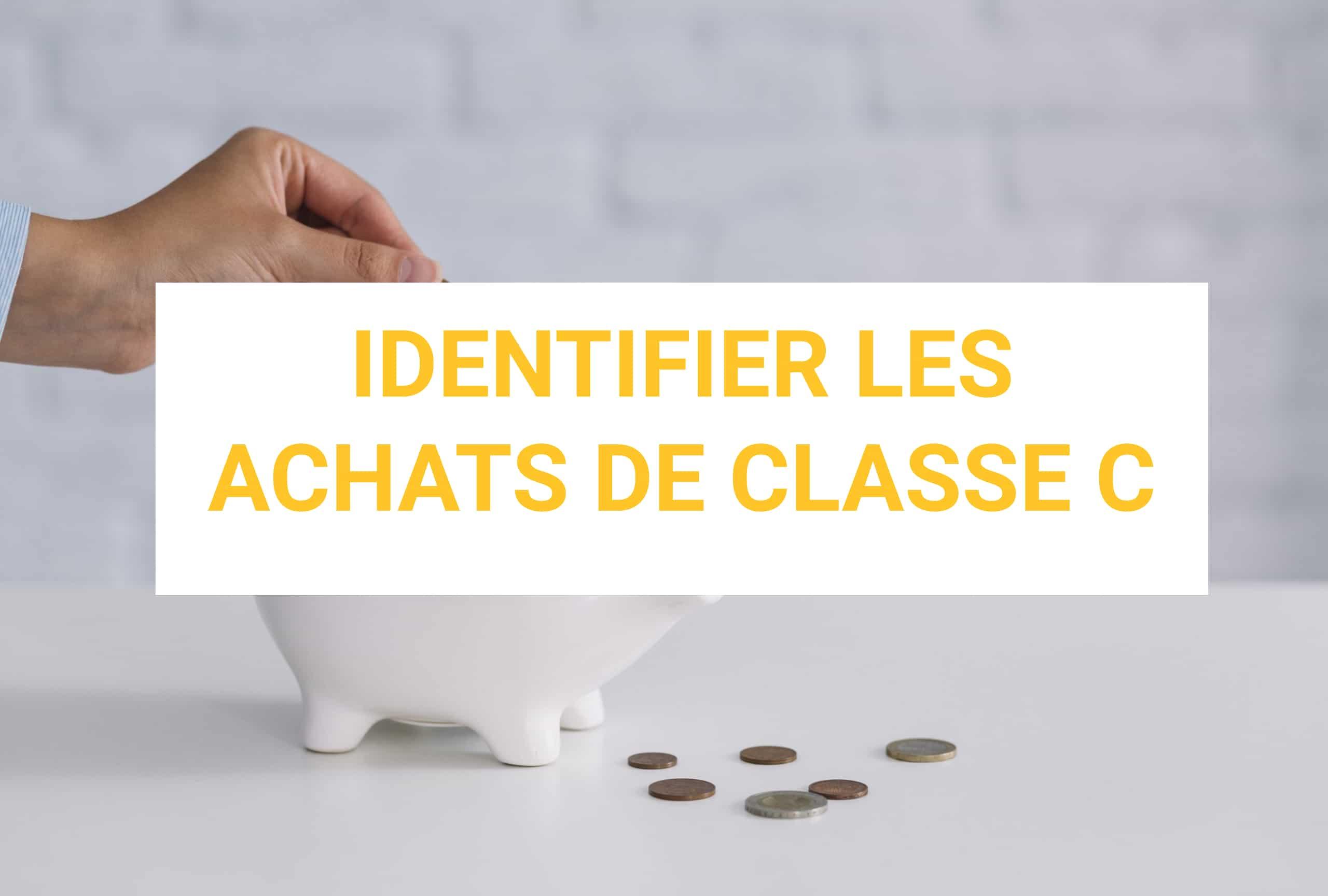 identifier achats classe c
